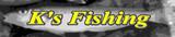 K's Fishing